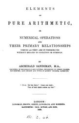 Elements of pure arithmetic  or Numerical operations and their primary relationships PDF