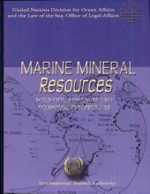 Marine Mineral Resources: Scientific Advances and Economic Perspectives