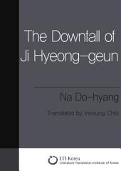 The Downfall of Ji Hyeong-geun