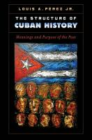 The Structure of Cuban History PDF