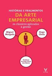Histórias e Fragmentos de Arte Empresarial