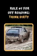 Rule #1 For Off Road Driving