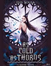 As Cold As Thorns