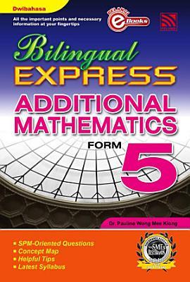 Bilingual Express Additional Mathematics Form 5 PDF