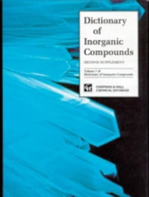 Dictionary of Inorganic Compounds  Supplement 2