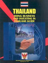 Doing Business and Investing in Thailand Guide Volume 1 Strategic and Practical Information