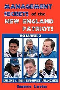 Management Secrets of the New England Patriots Book