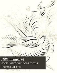 Hill s Manual of Social and Business Forms PDF