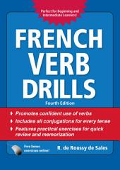 French Verb Drills, Fourth Edition: Edition 4