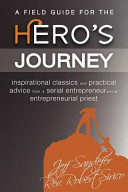 A Field Guide for the Hero s Journey