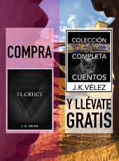 Compra EL CRUCE y llévate gratis COLECCIÓN COMPLETA CUENTOS