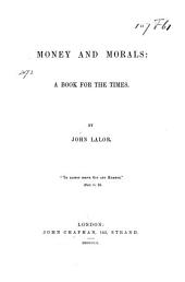 Money and morals: a book for the times, Volume 1