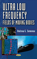 Ultra Low Frequency Fields of Moving Bodies PDF