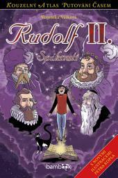 Rudolf II.: Spiknutí