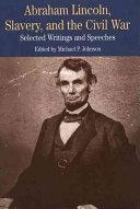 Abraham Lincoln  Slavery  and the Civil War PDF