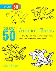 Draw 50 Animal  Toons