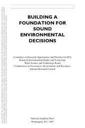 Building a Foundation for Sound Environmental Decisions