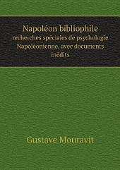 Napol?on bibliophile