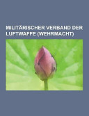 Milit  rischer Verband Der Luftwaffe PDF