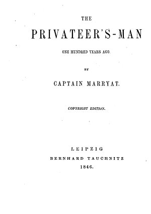 The Privateer s man One Hundred Years Ago
