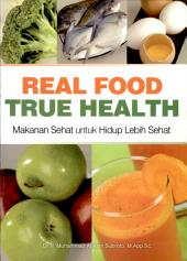 Real Food True Health