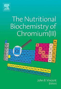 The Nutritional Biochemistry of Chromium III  PDF