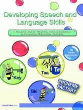 Developing Speech and Language Skills PDF