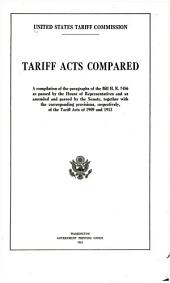 Tariff acts compared: A compilation of the paragraphs of the bill H. R. 7456 as passed by the House of Representatives and as amended and passed by the Senate, together with the corresponding provisions, respectively, of the tariff acts of 1909 and 1913