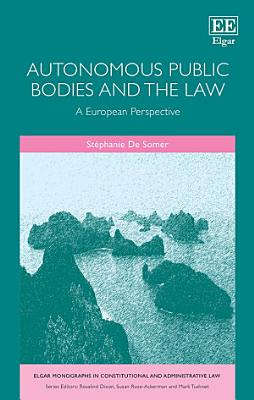 Autonomous Public Bodies and the Law