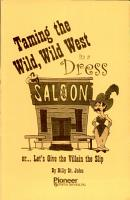 taming the wild  wild west in a dress PDF