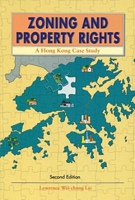 Zoning and Property Rights  2nd edition