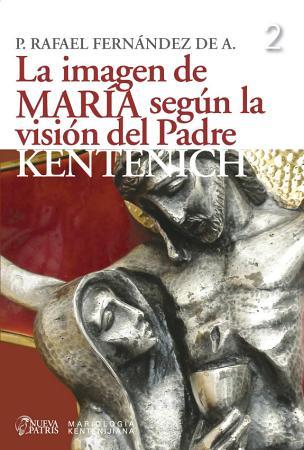 La imagen de Mar  a seg  n la visi  n del Padre Kentenich PDF