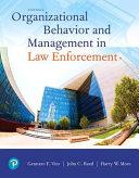 Organizational Behavior and Management in Law Enforcement PDF