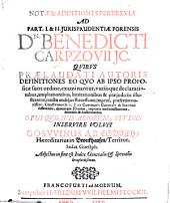Notae et additiones perbreves ad part. ... iurisprudentiae forensis Benedicti Carpzovii: Ad part. I. & II.