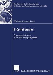 E-Collaboration: Prozessoptimierung in der Wertschöpfungskette