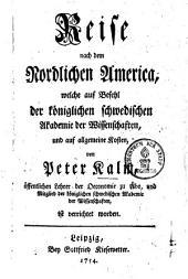 Reise nach dem nördlichen Amerika: welche auf Befehl der k. schwed. Akademie der Wissenschaften etc. ist verrichtet worden, Band 1