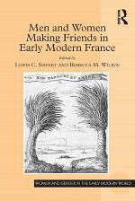 Men and Women Making Friends in Early Modern France