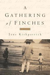 A Gathering Of Finches Book PDF
