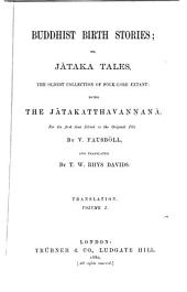 Buddhist Birth Stories, Or, Jātaka Tales: Translation