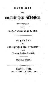 Geschichte des östreichischen Kaiserstaates: Band 3