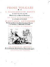 Prose volgari di f. Gianlorenzo Berti agostiniano dedicate al merito sublime di ..