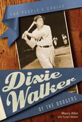 Dixie Walker Of The Dodgers Book PDF