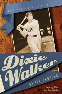 Dixie Walker of the Dodgers Book