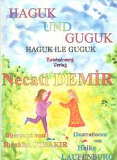 Haguk und Guguk: Sagen für Kinder auf türkisch und deutsch