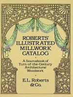 Roberts  Illustrated Millwork Catalog PDF