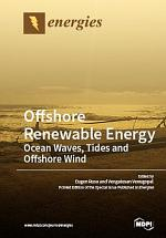 Offshore Renewable Energy: Ocean Waves, Tides and Offshore Wind