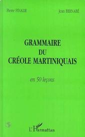 GRAMMAIRE DU CRÉOLE MARTINIQUAIS EN 50 LEÇONS