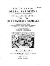 Rifiorimento della Sardegna proposto nel miglioramento di sua agricoltura, libri tre de Francesco Gemelli