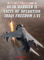 AV-8B Harrier II Units of Operation Iraqi Freedom I-VI
