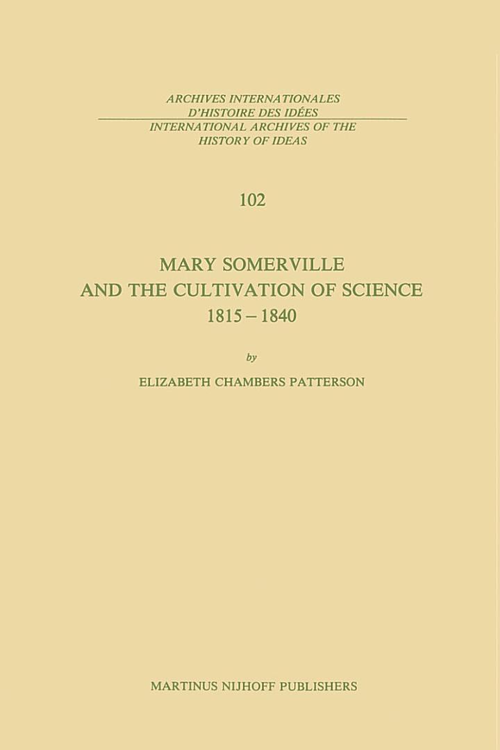 Mary Somerville and the Cultivation of Science, 1815–1840
